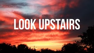 The Evolution of Look Upstairs