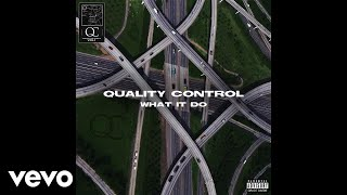 Quality Control, Migos - What It Do (Audio)