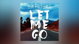 No Method - Let Me Go (Mert Hakan & Ilkay Sencan Remix) [Ultra Music]