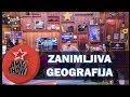 Ami G Show S10 - E12 - Zanimljiva geogra...