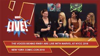 Barbara Dunkleman, Lindsay Jones,Arryn Zech, and Kara Eberle of RWBY join Marvel LIVE at NYCC 2018!