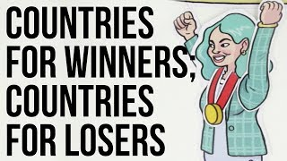 Countries for winners; countries for losers