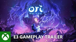 Ori and the Will of the Wisps - E3 2018 - Gameplay Trailer