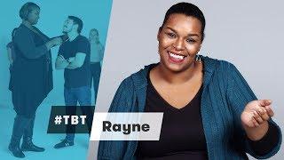 Rayne from Cut | #TBT | Cut
