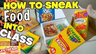 5 Genius Ways To Sneak Food Into Class When You