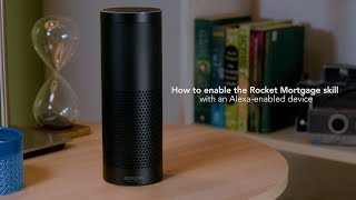Rocket Mortgage for Amazon Alexa | How to Enable the Skill