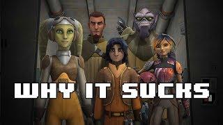 Star Wars: Rebels - Why it Sucks