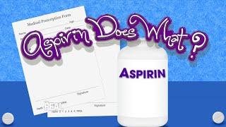 Aspirin Does What?!