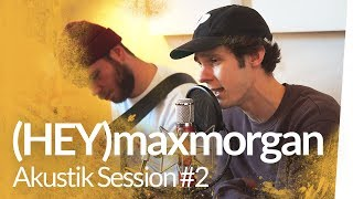 Akustik Session #2 : (HEY)maxmorgan & The Fam – Floaters | Kliemannsland