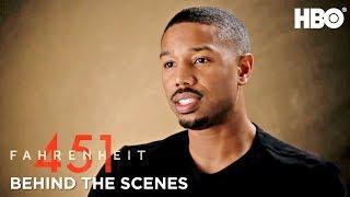 Inside Fahrenheit 451 w/ Michael B. Jordan, Ramin Bahrani & Cast | HBO