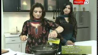 """Healthy Cooking - Ep# """"PASTA WITH CHICKEN & VEGETABLES"""" Part-3 (14 Nov 2011) Health tv"""