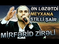 MIRFERID ZIRELI | REVAN Tebi və LEZETDI...mp3