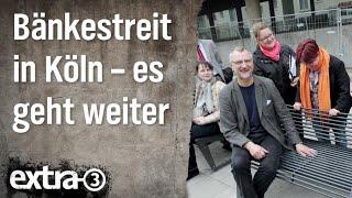 Realer Irrsinn: Bänkestreit in Köln - Teil 3   extra 3   NDR