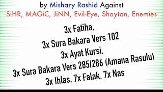 3x Fatiha, 3x Ayat Kursi, 3x Amana Rasulu, 3x Kuls | SiHR, Magic, Evil-Eye, JiNN | Mishary Rashid