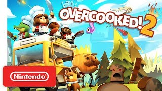 Overcooked! 2 - Launch Trailer - Nintendo Switch