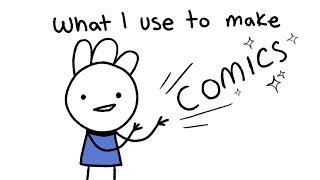 What I use to make comics
