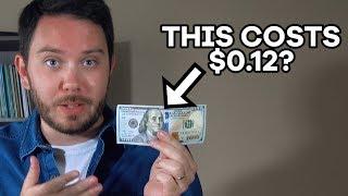 A $100 Bill Costs Around $0.12. Here