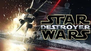 Star Wars: Destroyer - A Star Wars Fan-Film