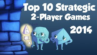 Top 10 Strategic Two Player Games