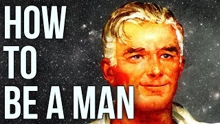 How To Be A Man