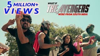 What if The Avengers were from South India? | Put Chutney