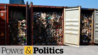 Canada hires company to bring garbage back from Philippines | Power & Politics