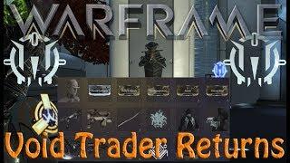 Warframe - Void Traders Returned! 92nd rotation