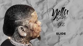 "Yella Beezy - ""Slide"" (Official Audio)"