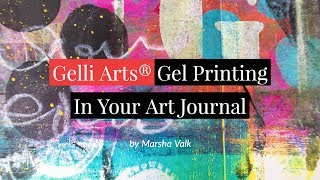 How to use Gelli Arts® Gel Printing Plates to Print In Your Art Journal