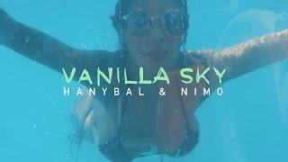 Hanybal - VANILLA SKY mit Nimo (prod. von Lucry) [Official 4K Video]