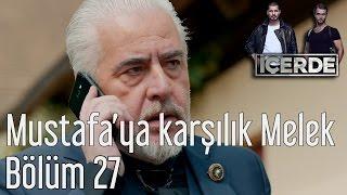 İçerde 27. Bölüm - Mustafa