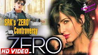 Before Shooting & Release SRK's 'ZERO' Tumbles Into Controversy