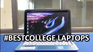 Top 4 #BestCollege Laptops