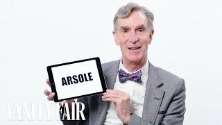 Bill Nye Teaches You Science Slang | Vanity Fair