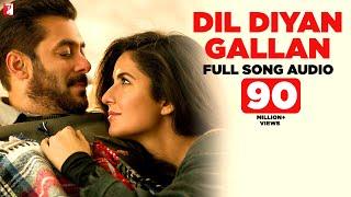 Dil Diyan Gallan - Full Song Audio   Tiger Zinda Hai   Atif Aslam   Vishal and Shekhar