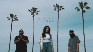 Social Club Misfits - Misfit Anthem ft. Riley Clemmons (Official Music Video)