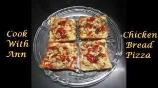 Chicken Bread Pizza   Easy and Quick Bread Pizza Recipe   Chicken Bread Pizza Recipe