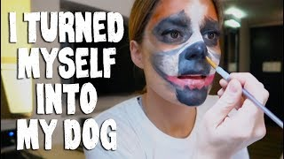 I TURNED MYSELF INTO MY DOG // Grace Helbig