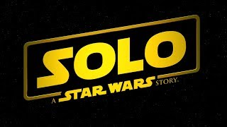 "Solo: A Star Wars Story | ""Reviews"""