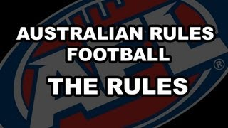 The Rules of Australian Rules Football