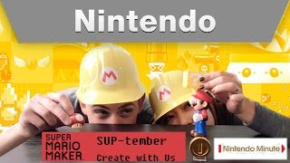 Nintendo Minute – Super Mario Maker SUP-tember Create With Us