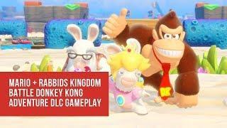 Mario + Rabbids Kingdom Battle Donkey Kong Adventure Gameplay Smuggler E3 2018