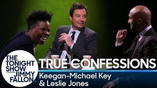 True Confessions with Keegan-Michael Key and Leslie Jones