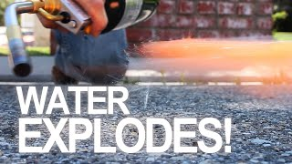 How To Make Water Explode!