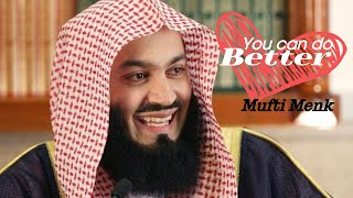 You can do better - Mufti menk (3mins) EPIC MOTIVATION