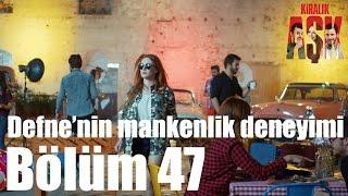 Kiralık Aşk 47. Bölüm - Defne