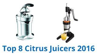 8 Best Citrus Juicers 2016