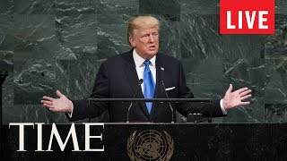 President Trump Speaks At The United Nations General Assembly | LIVE | TIME