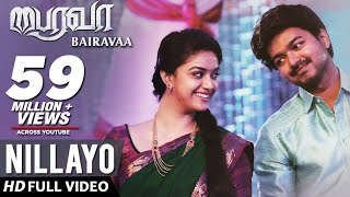 Nillayo Video Song   Bairavaa Video Songs   Vijay, Keerthy Suresh   Santhosh Narayanan