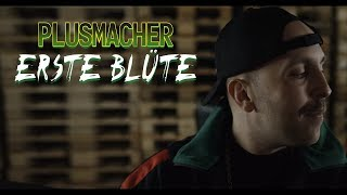 PLUSMACHER - ERSTE BLÜTE ► Prod. MecsTreem & The BREED (Official Video)